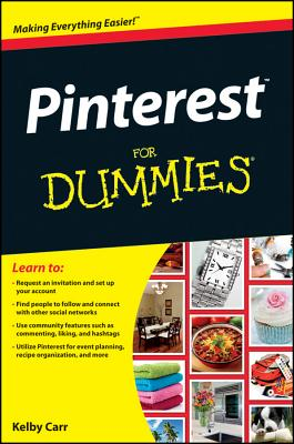 Pinterest for Dummies By Carr, Kelby